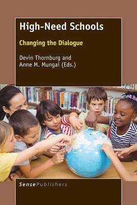 High-Need Schools: Changing the Dialogue (Paperback)