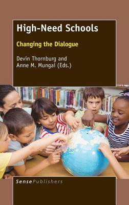 High-Need Schools: Changing the Dialogue (Hardback)