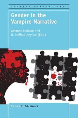 Gender in the Vampire Narrative - Teaching Gender 8 (Paperback)