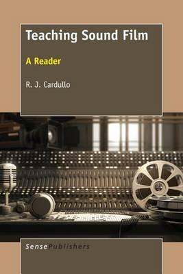 Teaching Sound Film: A Reader (Paperback)