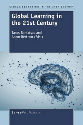 Global Learning in the 21st Century - Global Education in the 21st Century 1 (Paperback)