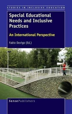Special Educational Needs and Inclusive Practices: An International Perspective - Studies in Inclusive Education 33 (Hardback)
