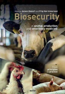Biosecurity in Animal Production and Veterinary Medicine: From Principles to Practice (Paperback)