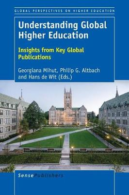 Understanding Global Higher Education: Insights from Key Global Publications - Global Perspectives on Higher Education 36 (Paperback)