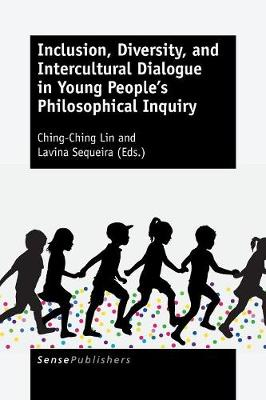 Inclusion, Diversity, and Intercultural Dialogue in Young People's Philosophical Inquiry (Paperback)