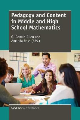 Pedagogy and Content in Middle and High School Mathematics (Paperback)