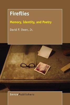 Fireflies: Memory, Identity, and Poetry (Paperback)