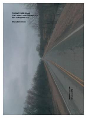 Hans Gremmen - the Mother Road (+dvd) (Hardback)