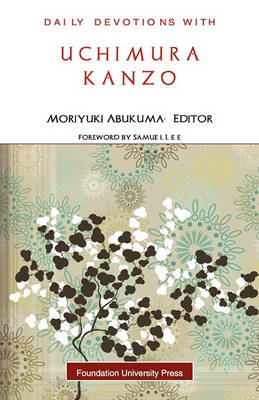 Daily Devotions with Uchimura Kanzo (Paperback)
