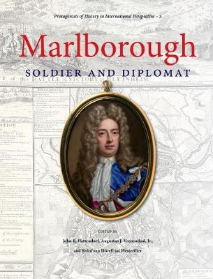 Marlborough: Soldier and Diplomat - Protagonists of History in International Perspective (Hardback)