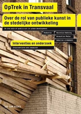 OpTrek in Transvaal: On the Role of Public Art in Urban Development - Interventions and Research (Paperback)