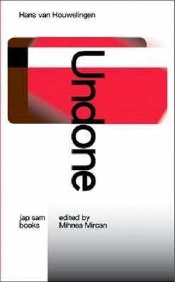 Hans Van Houwelingen - Undone (Paperback)