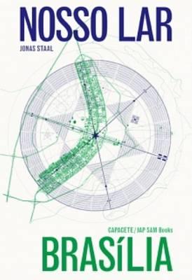Nosso Lar Brasilia - Spiritism, Modernism, Architecture (Hardback)