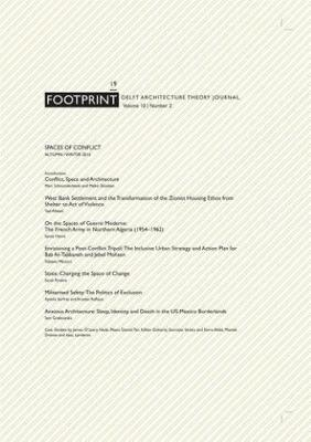 Footprint 19 - Delft Architecture Theory Journal. Spaces of Conflict (Paperback)