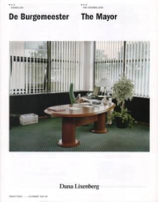 Dana Lixenberg - the Mayor A-Z the Netherlands (Paperback)