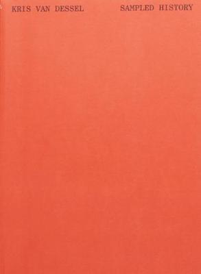 Kris Van Dessel - Sampled History (Paperback)