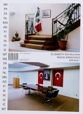 Elisabeth Ida Mulyani - Inside Embassies (Paperback)