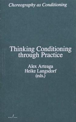 Thinking Conditioning through Practice (Paperback)
