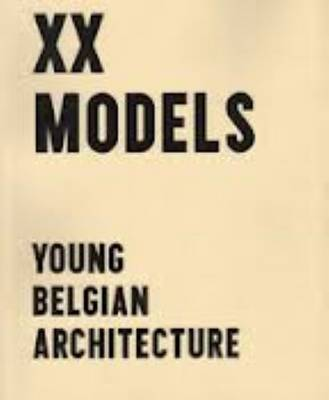 XX Models - Young Belgin Architects (Paperback)