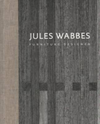Jules Wabbes - Furniture Designer (Hardback)