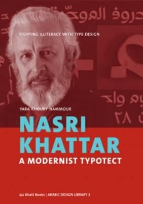 Nasri Khattar - a Modernist Typotect (Hardback)
