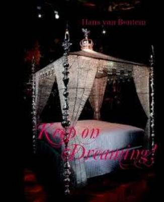 Hans Van Bentem - Keep on Dreaming (Hardback)