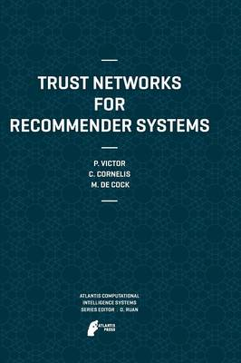Trust Networks for Recommender Systems - Atlantis Computational Intelligence Systems 4 (Paperback)