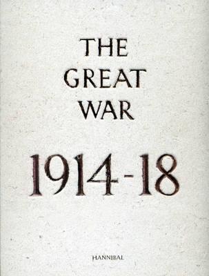 The Great War: 1914-18 (Hardback)