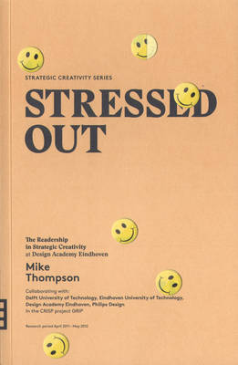 Stressed Out (Strategic Creativity Series) (Paperback)