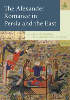 Alexander Romance in Persia and the East - Ancient Narrative Supplementum 15 (Hardback)