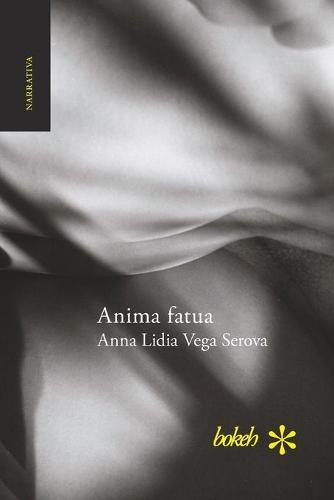 Anima fatua (Paperback)