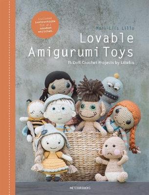 Lovable Amigurumi Toys: 15 Doll Crochet Projects by Lilleliis - Lilleliis (Paperback)