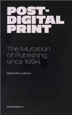 Post-Digital Print (Paperback)