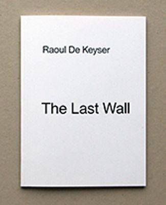 The Last Wall (Hardback)