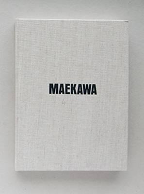 Tsuyoshi Maekawa (Hardback)