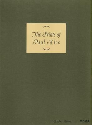 The Prints of Paul Klee (Hardback)