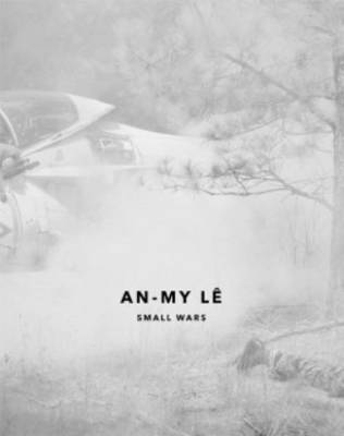 An-My Le - Small Wars (Paperback)