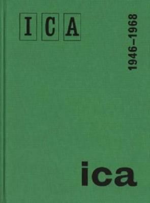 ICA London 1946-1968 (Hardback)