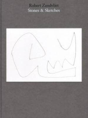 Robert Zandvliet - Stones and Sketches (Hardback)