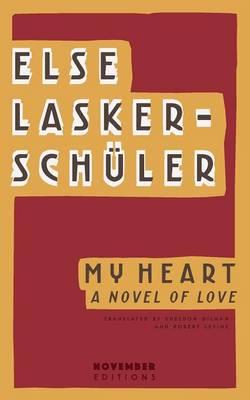 My Heart: A Novel of Love (Paperback)