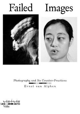 Failed Images: Photography and Its Counter-Practices (Paperback)
