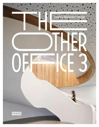 The Other Office 3: Creative Workplace Design (Hardback)