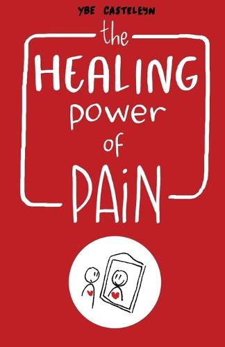 The Healing Power of Pain: Stories of Trauma and Recovery (Paperback)