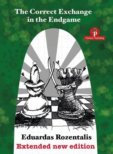 The Correct Exchange in the Endgame, Extented Edition 2018 (Paperback)