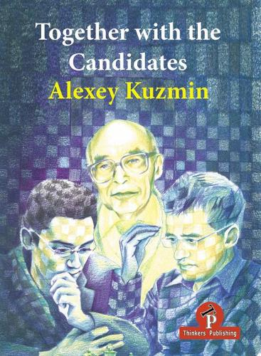 Together with the Candidates: Budapest 1950 to Berlin 2018 (Paperback)