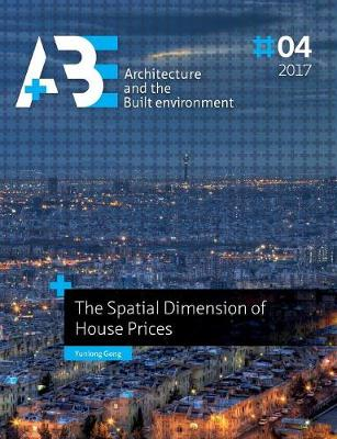 The Spatial Dimension of House Prices (Paperback)
