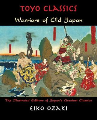 Warriors of Old Japan - Toyo Classics (Paperback)