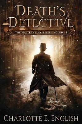 Death's Detective: The Malykant Mysteries, Volume 1 - Malykant Mysteries 1 (Paperback)