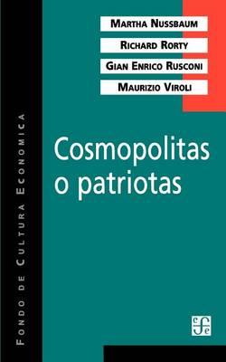 Cosmopolitas o patriotas (Paperback)
