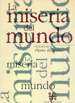 La Miseria del Mundo (Paperback)